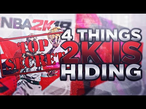 4 THINGS NBA 2k IS HIDING FROM THE WORLD on NBA 2k18!