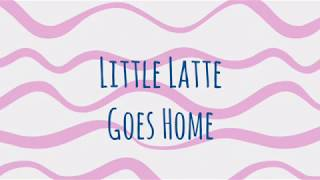 Before & After: Latte Goes Home