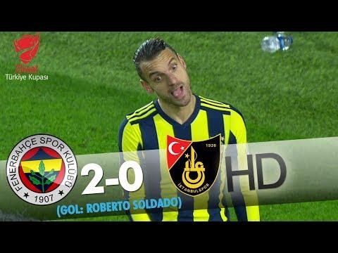 Fenerbahçe: 2 - İstanbulspor: 0  | Gol: Roberto Soldado