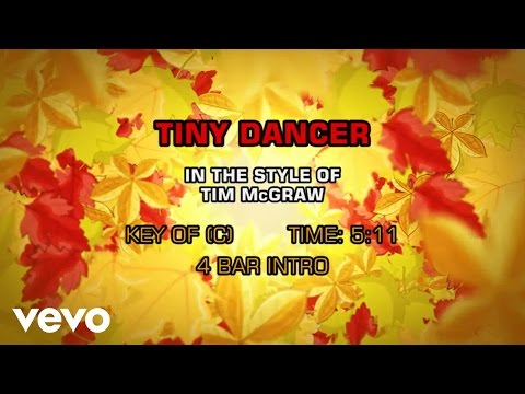 Tim McGraw - Tiny Dancer (Karaoke)