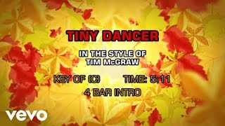 Tim McGraw - Tiny Dancer (Karaoke)