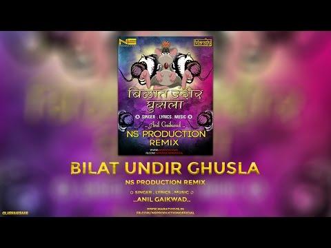 Bilat Undir Ghusla - NS Production Remix