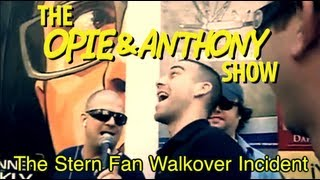 Opie & Anthony: The Stern Fan Walkover Incident (06/18-06/19/06)