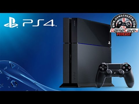 Is the PS4 worth buying? - GameCaveUK Podcast Ep. 2 (Pt. 1)