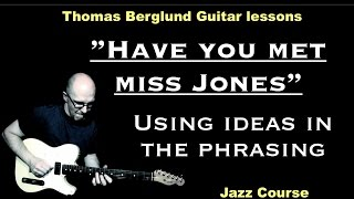 Have you met miss Jones / Improvisations songs // Guitar lesson