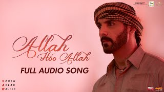 Allah Hoo Allah | Full Audio Song | RAW | John Abraham | Mouni Roy | Jackie Shroff