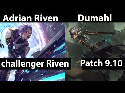 [ Adrian Riven ] Riven vs Camille [ Dumahl ] Top - Adrian Riven Stream Patch 9.10
