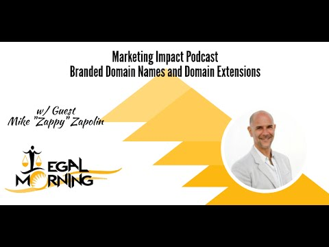 Branded Domain Names and Domain Extensions   Marketing Impact Podcast Episode 8