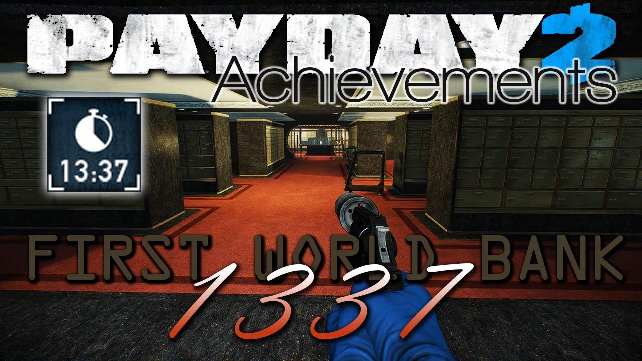 1337 Achievement - [Payday 2 First World Bank Death Wish Solo Stealth]
