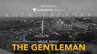 The Gentleman | Kota Factory Title Track | Simran Hora