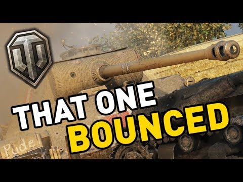 World of Tanks || THAT ONE BOUNCED! thumbnail