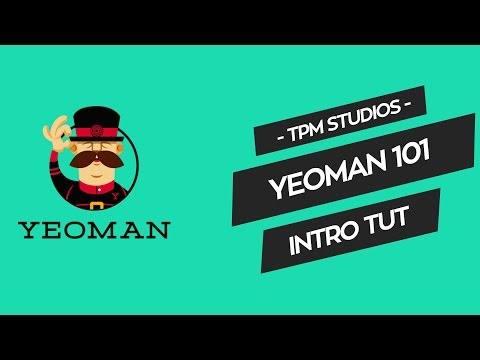 Yeoman 101 Intro Tutorial