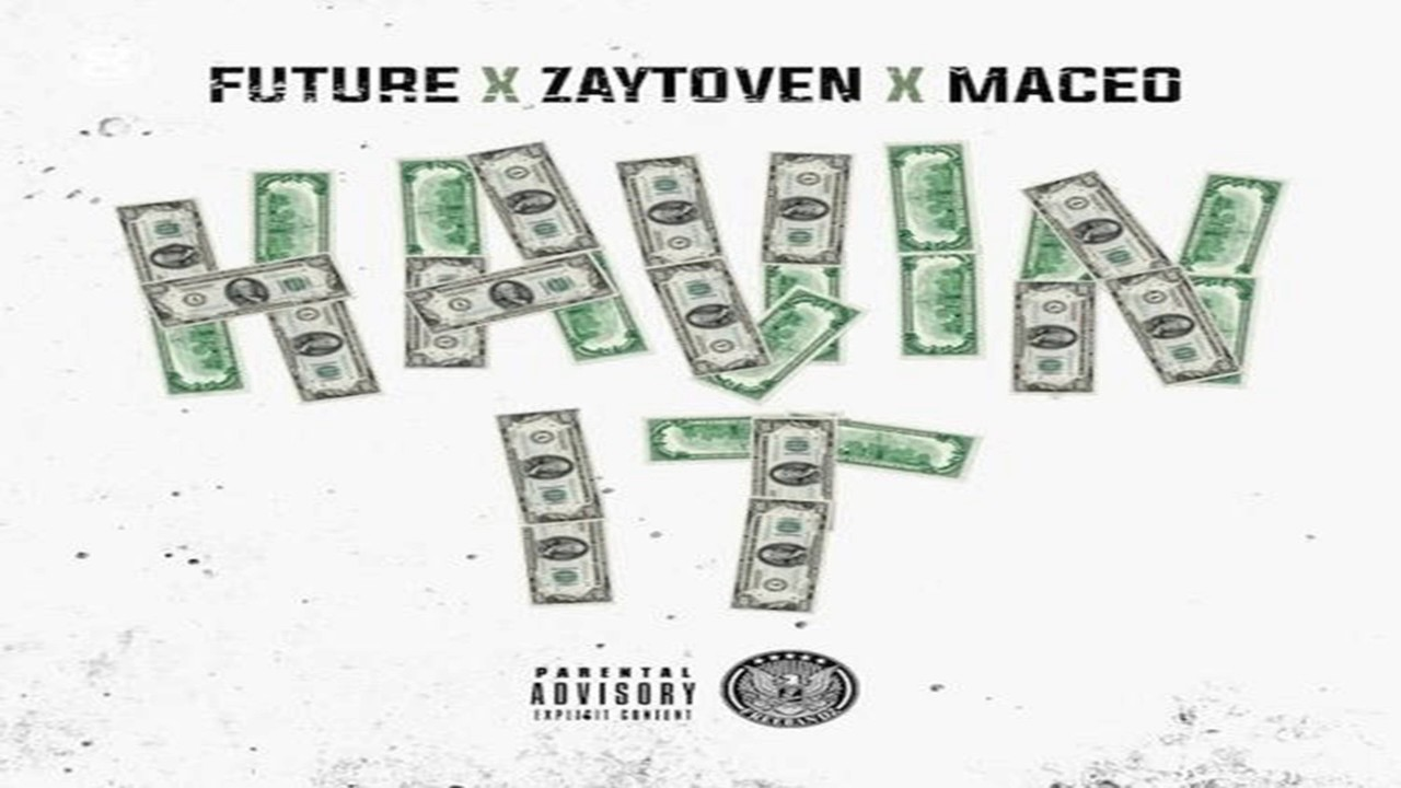 Download Future - Havin' It ft. Maceo