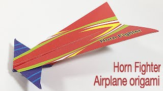 HORN FIGHTER TUTORIAL | EASY AIRPLANE ORIGAMI