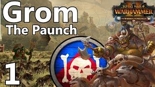 THE BIGGEST BADDEST WARBOSS Total War: Warhammer 2 - Broken Axe - Grom the Paunch Campaign #1