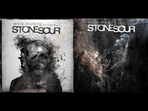 Stone Sour - House of Gold & Bones (Parts 1 and 2 ) FULL ALBUM