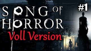 Song of Horror FULL RELEASE #1 LIED DES SCHRECKENS Episode 1 Teil 1