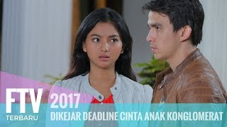 Download Video FTV Chris Laurent & Glenca Shysara - Di Kejar Deadline Cinta Anak Kongkomerat MP3 3GP MP4