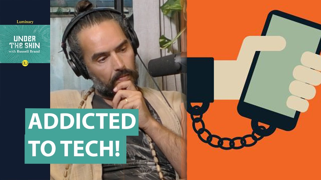 Tech Expert Gives Tips On How To Handle Your Use Of Addictive Tech! | Russell Brand