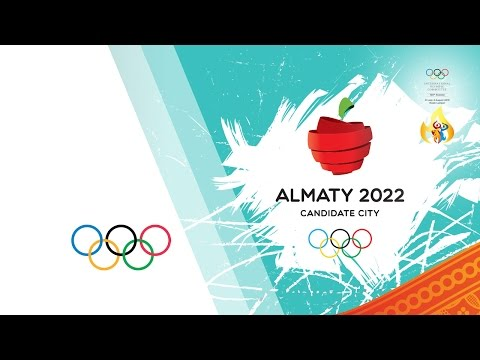 Almaty 2022 Winter Olympic Games Candidate City Presentation | 128th IOC Session Kuala Lumpur