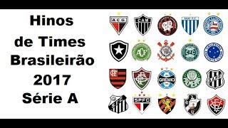 Baixar Hinos de Times  Brasileiros - Brasileirão 2017 Série A