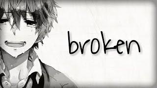 Nightcore - broken
