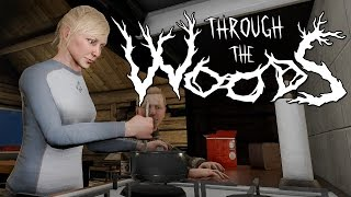 Through the Woods - ДОБРОТНЫЙ ХОРРОР #1