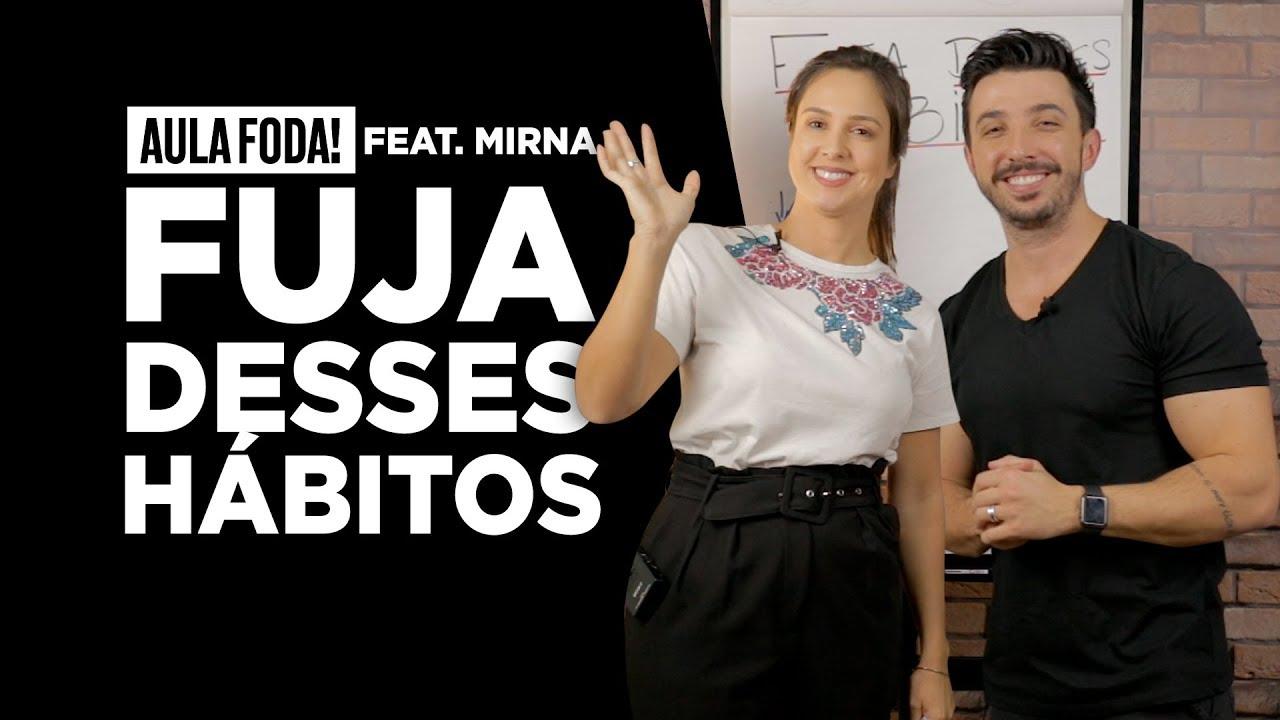 Fuja destes hábitos. feat. Mirna (Economirna) - AULA FOD * - Caio Carneiro