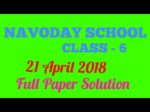 Navoday Vidyalay Class 6/ 21 April 2018 Question Paper Full Paper Solution
