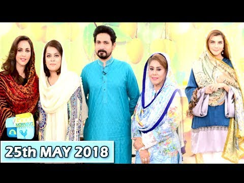 Good Morning Pakistan  - 25th May 2018 - ARY Digital Show