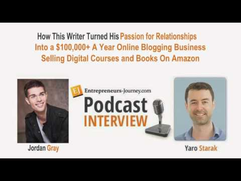 Jordan Gray: Writer's Passion 4 Relationships Turned 2 A $100K yr Biz Selling Courses & Books Video