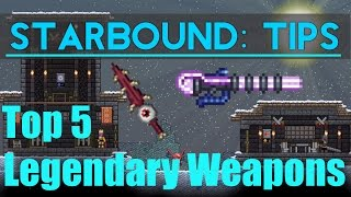 Starbound Tips: Top 5 Legendary Weapons
