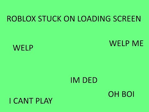 Roblox Stuck On Loading Screen Please Help Youtube