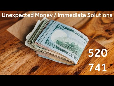Unexpected Money / Immediate Solutions - 520 741 - Grabovoi Numbers