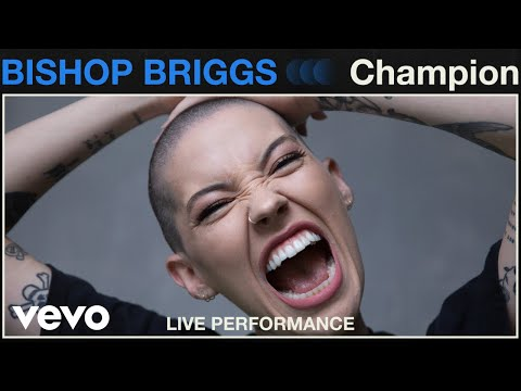 Bishop Briggs -  Champion  Live Performance | Vevo