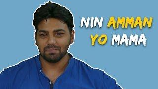 Nin Amman ||  Yo Mama || Swalpa Jaasthi || 2017 || Latest Funny Kannada Short Film || Karnataka