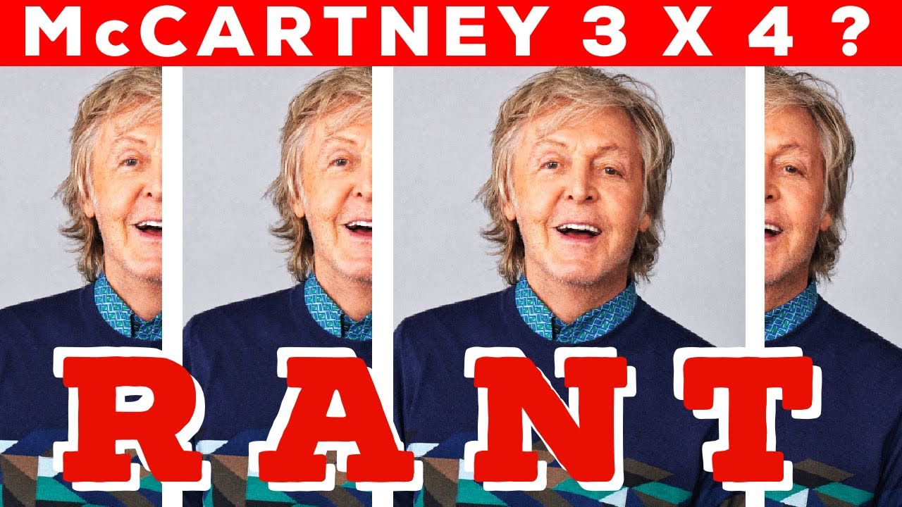 """RANT: Why does Paul McCartney want us to buy FOUR copies of """"McCartney III""""??"""