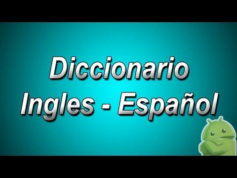 diccionario-ingles-a-español-y-español-a-ingles-para-android!