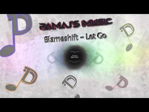 Blameshift - Let Go