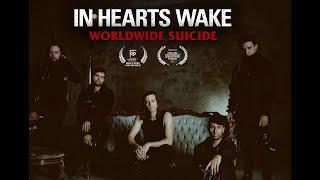 Смотреть клип In Hearts Wake - Worldwide Suicide