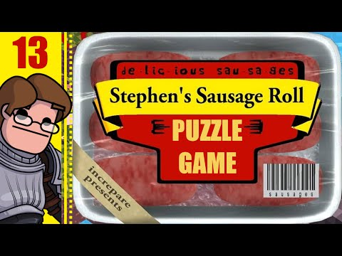 Let's Play Stephen's Sausage Roll Part 13 - Dead End