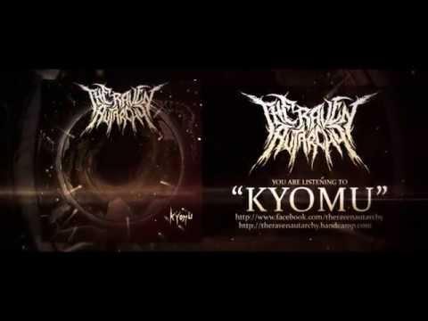 The Raven Autarchy - Kyomu - Single 2014