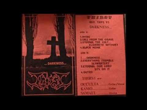Thirst - ...Darkness... [Rehearsal Tape]  1993