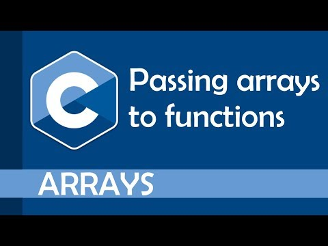 How To Pass Arrays To Functions In C