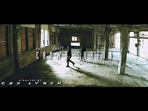 Matt Campy - CROWD SURFIN'   Feat. Faybo LeFreshy
