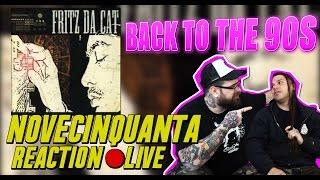 RAP REACTION LIVE | NOVECINQUANTA - FRITZ DA CAT | ARCADEBOYZ