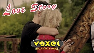 VEXEL - LOVE STORY ❤️💕 (Official Video) DISCO POLO 2019