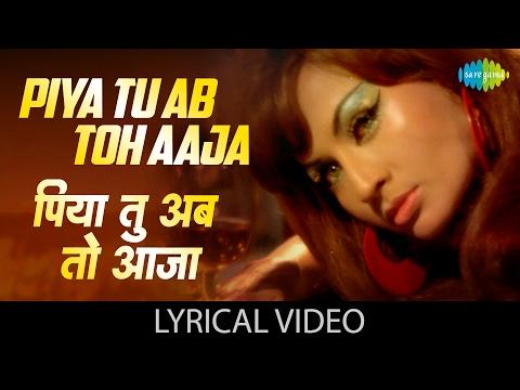 """Piya Tu Ab Toh Aaja"" With Lyrics|""पिया तू अब तो आजा"" गाने के बोल | Carvan | Helen | Asha Bhosle"