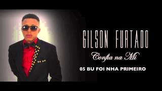 Gilson Furtado - Bu Foi Nha Primeiro - Funana 2015 [Audio]