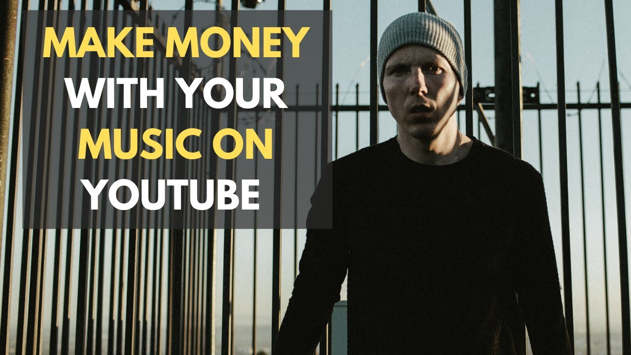 How To Make Money With Music By Monetizing Your Videos On Youtube Youtube